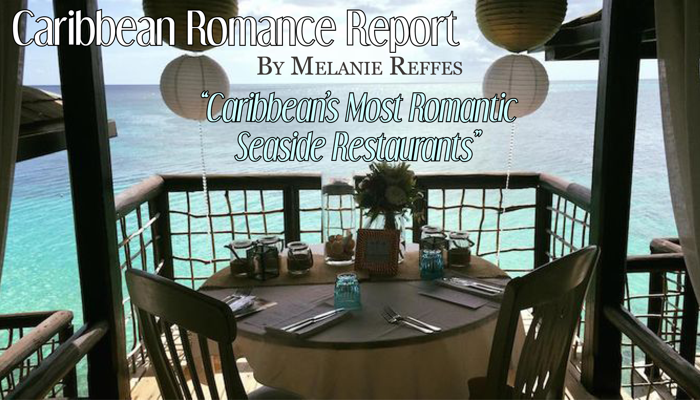 The Caribbean's Most Romantic Seaside Restaurants