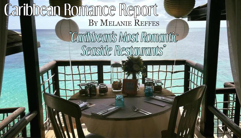 The Caribbean's Most Romantic Seaside Restaurants
